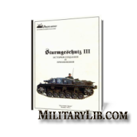 Panzer History. Sturmgeschutz III. История создания и применения