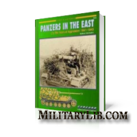 Panzers in the East. The Years of Aggression 1941-1943 / Танки на Востоке. Годы агрессии 1941-1943