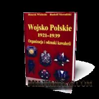 Wojsko Polskie 1921-1939. Organizacja i odznaki kavalerii / Войско Польское 1921-1939. Организация и знаки кавалерии