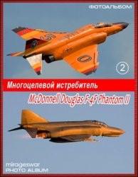 Многоцелевой истребитель - McDonnell Douglas F-4F Phantom II (2 часть) (Фотоальбом)
