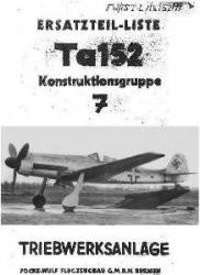 Ersatzteil-Liste Ta 152. Konstruktionsgruppe 7. Treibwerksanlage. Teil 1