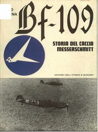 Bf-109 Storia Del Caccia Messerschmitt