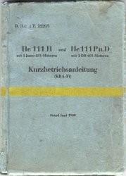 Heinkel He 111 H und He 111 Pu. D. Kurzbetreibsanleitung (KBA-F1). Zweiter Teil