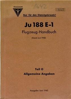 Ju-188 E-1 Flugzeug-Handbuch Teil 0 - Allgemeine Angaben