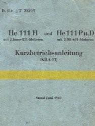 Heinkel He 111 H und He 111 Pu. D. Kurzbetreibsanleitung (KBA-F1). Erster Teil